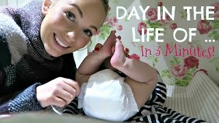 DAY IN THE LIFE OF A MUM (IN 3 MINUTES!)