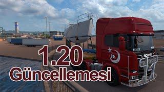 Euro Truck Simulator 2 - 1.20 Güncelleme İncelemesi