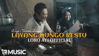 Download lagu L.D.R Layang Dungo Restu - Loro Ati Official (Official Music Video) M/V