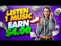 Earn $4.00+ Every MUSIC You Listen (FREE) - Make Money Online!