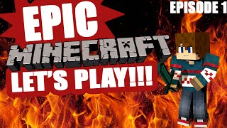 EPIC MINECRAFT LET'S PLAY