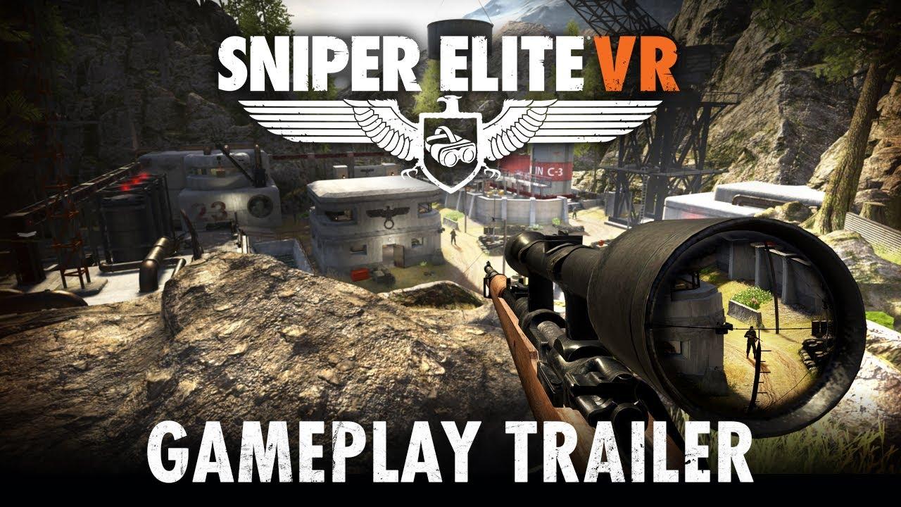 Sniper Elite VR – Gameplay Trailer | PSVR, Oculus, Steam VR