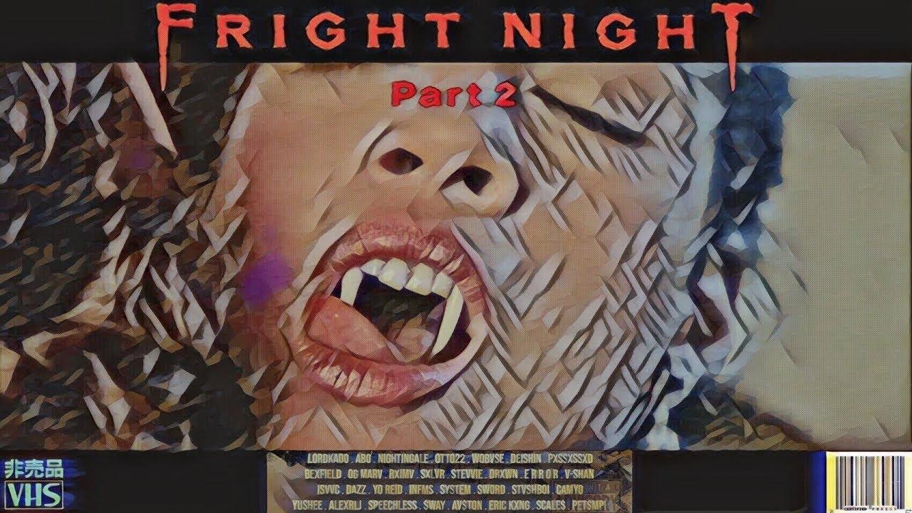 Download FRIGHT  NIGHT  2[Visual Mixtape]