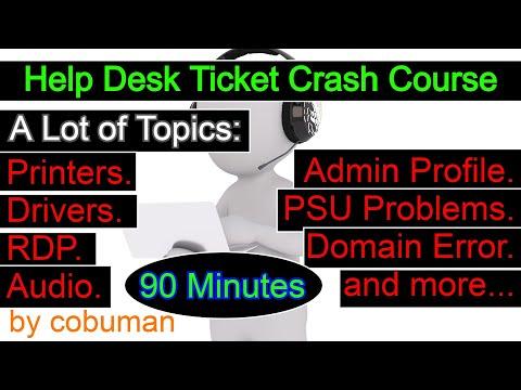 Help Desk Ticket Crash Course