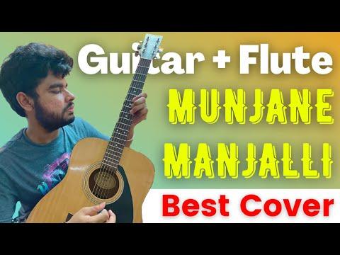 Munjane Manjalli    Instrumental Cover    Flute & Guitar
