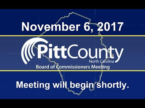Pitt County Board of Commissioners meeting for 11/6/2017