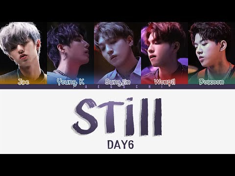 DAY6 (데이식스) – Still (원하니까) (Color Coded Lyrics Eng/Rom/Han)