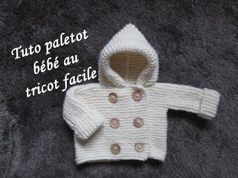 Super TUTO PALETOT A CAPUCHE BEBE AU TRICOT FACILE hooded cardigan baby  SS49