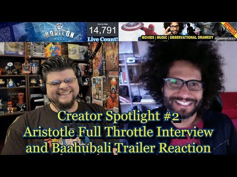 Creator Spotlight #2: Aristotle Full Throttle Interview and Baahubali Trailer Reaction!