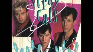 """Stray Cats """"Rockin' All Over The Place"""""""