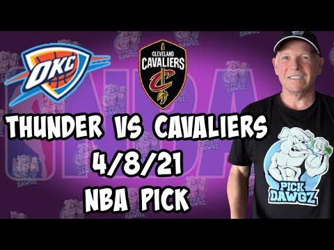 Oklahoma City Thunder vs Cleveland Cavaliers 4/8/21 Free NBA Pick and Prediction NBA Betting Tips