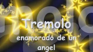 Tremolo - Enamorado de un Ángel (letra)