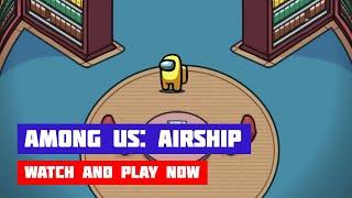 Among Us: Airship · Game · Gameplay