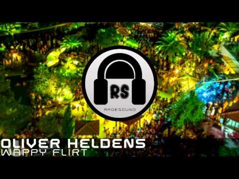 Oliver Heldens - Wappy Flirt