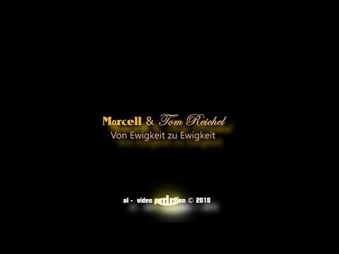 M@rcell & Tom Reichel - Von Ewigkeit Zu Ewigkeit (Offizielles Musik Video) © 2018