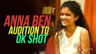 ANNA BEN | Audition To OK Shot | Kumbalangi Nights