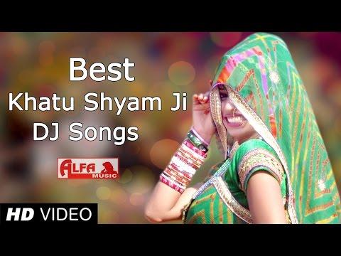 Best Khatu Shyam Bhajan DJ Songs 2015 by Alfa Music & Films