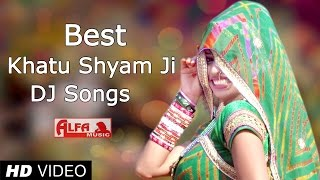 Best Khatu Shyam Bhajan DJ Songs 2015 by Alfa Music & Films