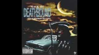 Mack 187 - DEATHBOUND (Full Tape)