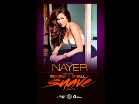 Nayer - Suave (Kiss Me) [HQ]  LYRICS]
