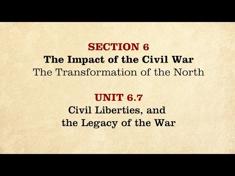 MOOC | Civil Liberties & the Legacy of the War | The Civil War and Reconstruction, 1861-1865 | 2.6.7