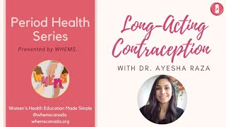 Long-Acting Reversible Contraception ~ WHEMS Period Health Series Video 3