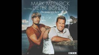 Mark Medlock & Dieter Bohlen - 2007 - Part Time Lover - Album Version