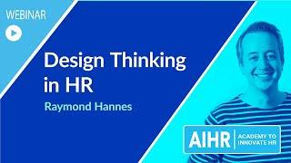 Design Thinking in HR | AIHR [WEBINAR]