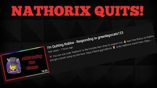 NATHORIX QUITING ROBLOX!