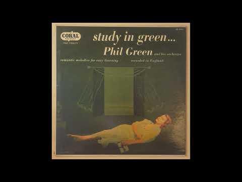 Phil Green - Study In Green - Full Album - 1958 - Mono