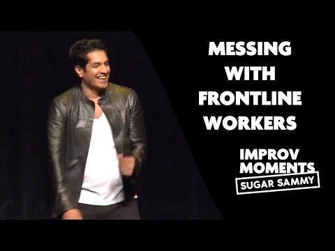 Sugar Sammy: Messing with frontline workers (crowd work)