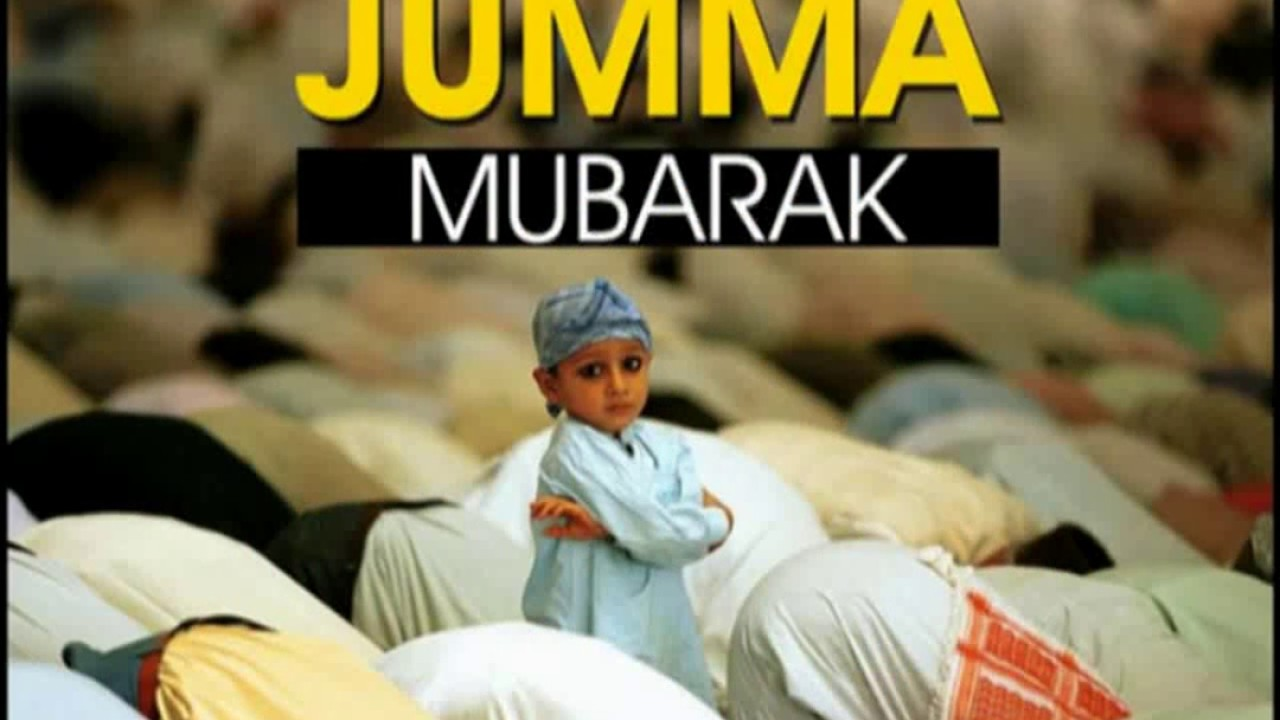 Beautiful Jumma Mubarak Images Picture Wallpaper Youtube