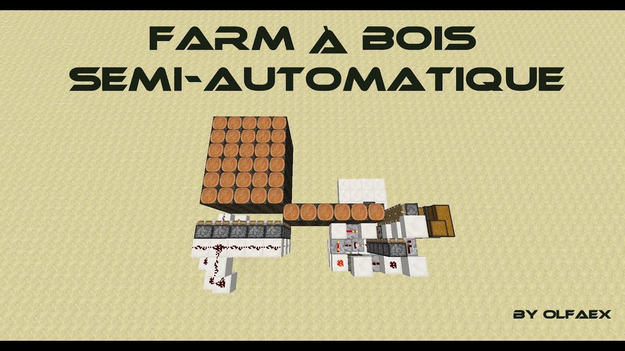 Ferme a bois minecraft 1.6.2