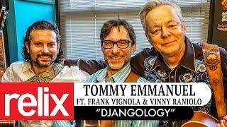 """Djangology""   Tommy Emmanuel Ft  Frank Vignola & Vinny Raniolo   1/25/18   Relix Studio Sessions"