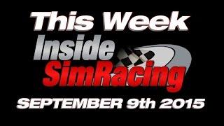 This Week Inside Sim Racing September 9th LIVE !