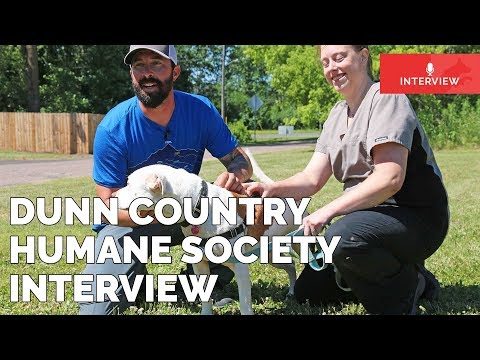 Dunn County Humane Society Interview