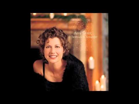 Amy Grant - Christmas Lullaby I Will Lead You Home