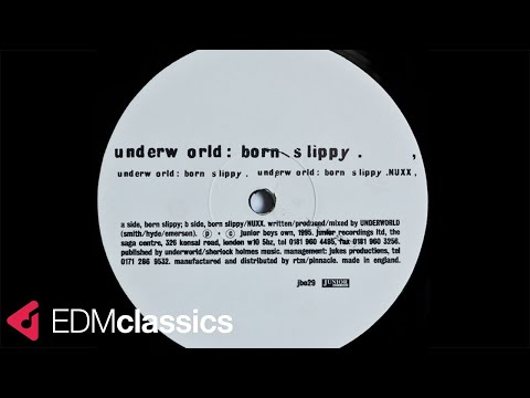 Underworld - Born Slippy .NUXX (1995)