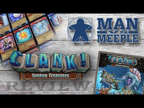Clank! Sunken Treasures (Renegade Games) Review by Man Vs Meeple