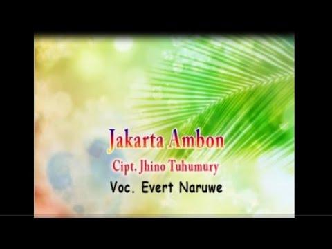 Evert Naruwe - JAKARTA AMBON Mp3