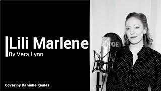 Lili Marlene by Vera Lynn (cover by Danielle Reales)