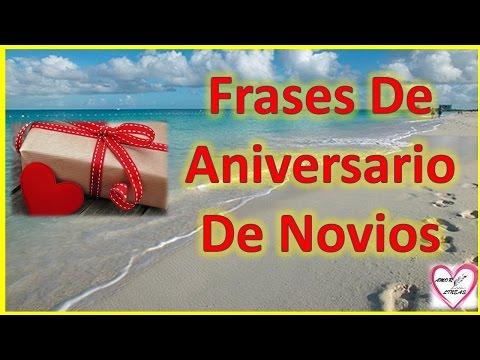 Frases De Aniversario De Novios Feliz Aniversario Mi Amor