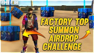 Summon Airdrop Challenge in Factory Top Of  Free Fire - Desi Gamers