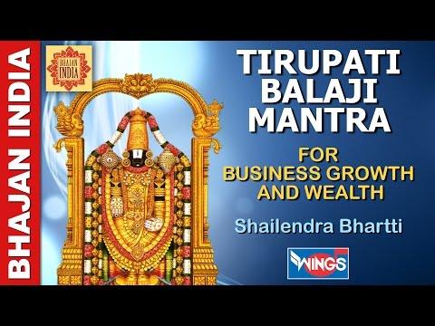 Tirupati Balaji Mantra  for Business Growth Profit and Wealth - Singer :  Shailendra Bhartti