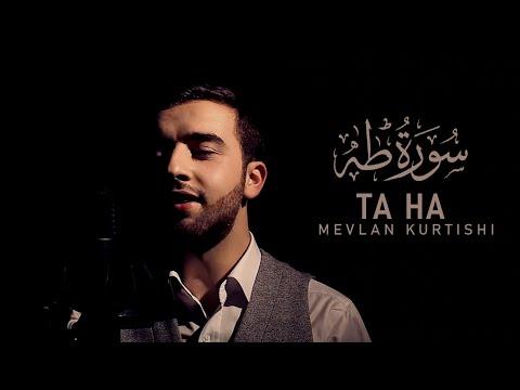 Mevlan Kurtishi - Surah Ta Ha (1-12)   مولانا - سورة طه