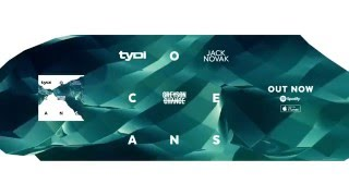 Repeat youtube video Oceans (feat. Greyson Chance ) - tyDi & Jack Novak