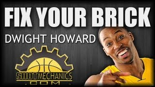 Dwight Howard Free Throw: Fix Your Brick