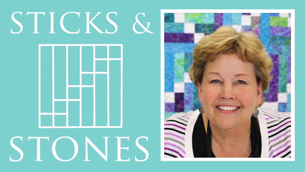 The Sticks And Stones Quilt Easy Quilting Tutorial With Jenny Doan