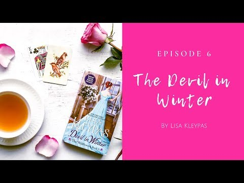 Ep. 6 - The Devil In Winter By Lisa Kleypas