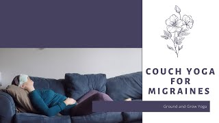 Couch Yoga for Migraines